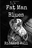 Fat Man Blues