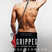 Gripped: Prescott Series, Book 2 | Joanne Schwehm