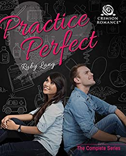 Practice Perfect: The Complete Series by [Lang, Ruby]