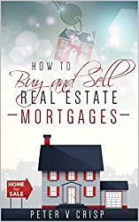 How to Buy and Sell Real Estate Mortgages