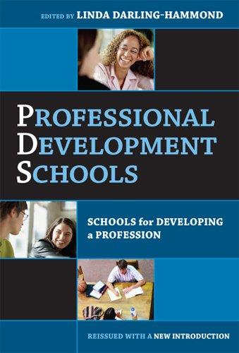 Professional Development Schools: Schools For Developing A Profession