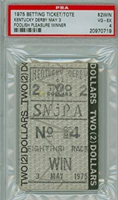 1975 Kentucky Derby Ticket Stub Winning Tote - Foolish Pleasure May 3 1975 Very Good to Excellent PSA 4 May 3 1975 [VG/EX; LT CRN WEAR]