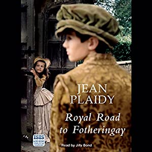 Royal Road to Fotheringay Audiobook