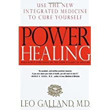 Power Healing: Using the New Integrated Medicine to Cure Yourself by Leo Galland (1998-06-05)