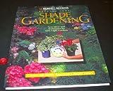 Shade Gardening, Carol A. Crotta, 0865734402
