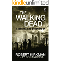 A ascensão do Governador - The Walking Dead - vol. 1