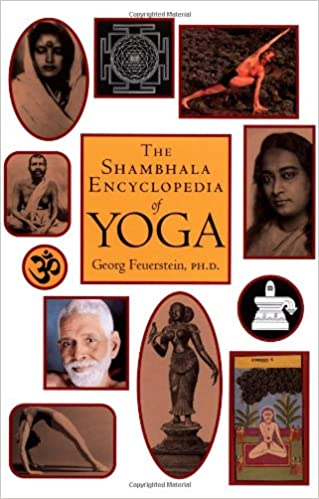 The Shambhala Encyclopedia of Yoga