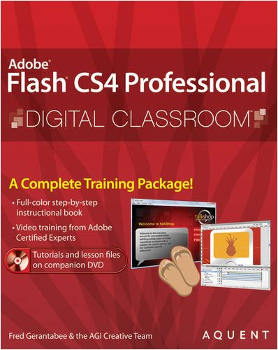 Flash CS4 Professional Digital Classroom, (Book and Video Training) by Wiley
