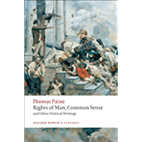 Rights of Man, Common Sense, and Other Political Writings (Oxford World's Classics) (English Edition)