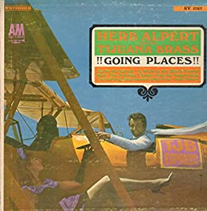 Herb Alpert And The Tijuana Brass Going Places Amazon