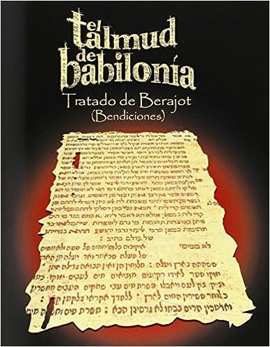 Book El Talmud de Babilonia: Tratado de Berajot (Bendiciones)