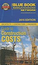The Blue Book Network Guide to Construction Costs 2015