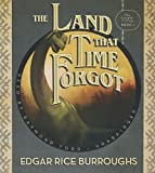 The Land That Time Forgot (The Caspak Trilogy)