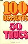 100 desserts legers, 50 trucs faciles par Vincent
