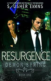 Resurgence (Demon Spring Book 1) by [Evans, S. Usher]