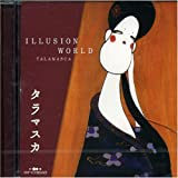 Illusion World [Ltd. Release] by Talamasca