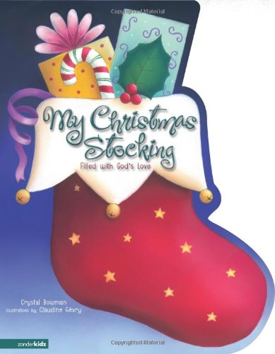 My Christmas Stocking: Filled with God's Love ()