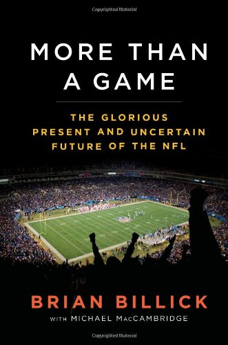 E.b.o.o.k More than a Game: The Glorious Present and Uncertain Future of the NFL<br />D.O.C