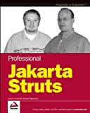 Professional Jakarta Struts, James Goodwill and Richard Hightower, 0764544373