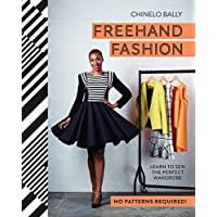 Freehand Fashion: Learn to sew the perfect Wardrobe-No