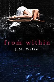 From Within by [Walker, J.M.]
