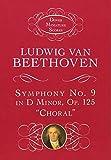 beethoven symphonies dover - Ludwig van Beethoven: Symphony No. 9 in D Minor, Op. 125,