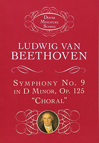 Ludwig van Beethoven: Symphony No. 9 in D Minor, Op. 125,