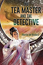 The Tea Master and the Detective by Aliette de Bodard, Subterranean Press