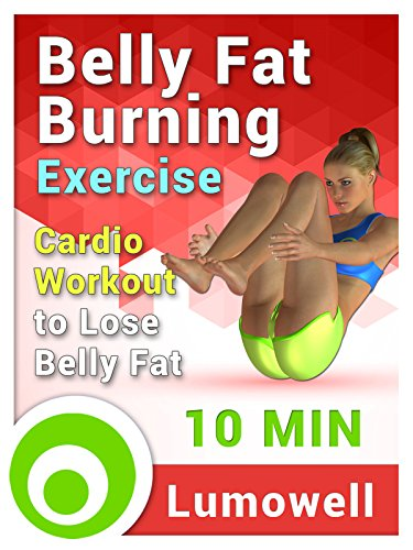 Belly Fat Burning Exercise: Cardio Workout to Lose Belly Fat - 10 Minutes (Get A Flat Belly In 10 Minutes)