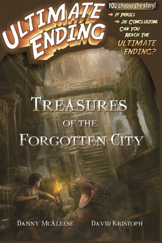 Treasures of the Forgotten City (Ultimate Ending) (Volume 1)