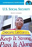 U. S. Social Security, Steven G. Livingston, 159884119X