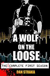 A Wolf On The Loose: The Complete Season 1