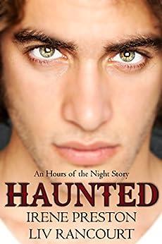 Haunted (Hours of the Night) by [Preston, Irene, Rancourt, Liv]