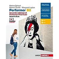Performer B2. Student's book. Per le Scuole superiori. Con Contenuto digitale (fornito elettronicamente)