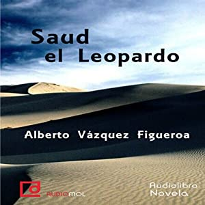 Saud el Leopardo [Saud the Leopard] Audiobook