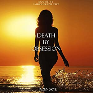 Death by Obsession Audiobook