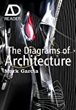 The Diagrams of Architecture