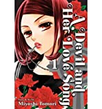[ A Devil and Her Love Song, Volume 1 BY Tomori, Miyoshi ( Author ) ] { Paperback } 2012