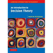 Amazon martin peterson books biography blog audiobooks an introduction to decision theory cambridge introductions to philosophy fandeluxe Choice Image