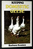 Keeping Domestic Geese, Barbra Soames, 0713710705