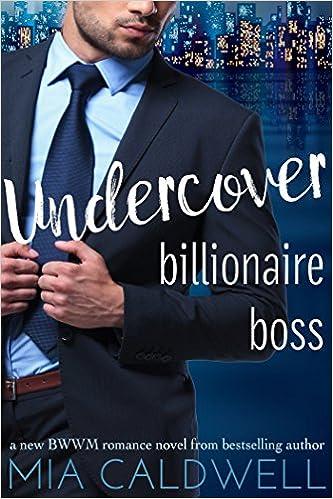 99¢ – Undercover Billionaire Boss