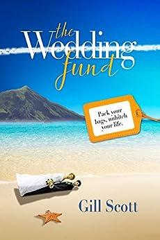 The Wedding Fund by [Scott, Gill]