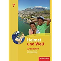 Heimat und Welt - Ausgabe 2010 für die Sekundarschulen in Sachsen-Anhalt: Arbeitsheft 7