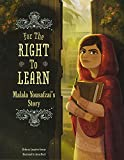 img - for For the Right to Learn: Malala Yousafzai's Story (Encounter: Narrative Nonfiction Picture Books) book / textbook / text book
