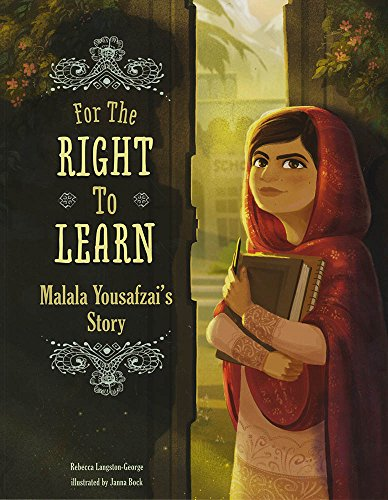 For the Right to Learn: Malala Yousafzai's Story (Encounter: Narrative Nonfiction Picture - Best Pictures Pakistan