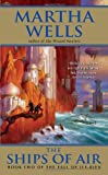 The Ships of Air, Martha Wells and M. Wells, 0380807998