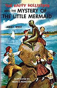 The Happy Hollisters And The Mystery Of The Little Mermaid by Jerry West ebook deal