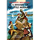 The Happy Hollisters and the Mystery of the Little Mermaid: (Volume 18)
