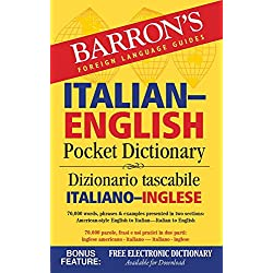 Barron's Italian-English Pocket Dictionary: 70,000 words, phrases & examples presented in two sections: American style English to Italian -- Italian to English (Barron's Pocket Bilingual Dictionaries)