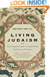 Living Judaism: The Complete Guide to...